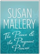 Prince & the Pregnant Princess (Mills & Boon M&B)